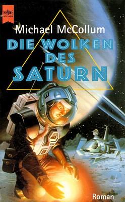 """Cover des Romans """"Die Wolken des Saturn"""" (The Clouds of Saturn, 1991) von Michael McCollum, im Heyne Verlag 1996 erschienen"""