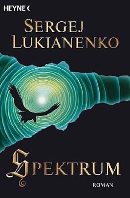 """Cover des Romans """"Spektrum"""" von Sergej Lukianenko (Auflage von 2009)"""