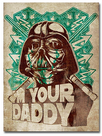Star Wars Poster Darth Vader I'm your Daddy