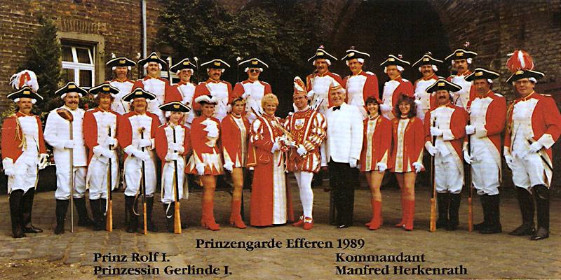 Die Prinzengarde 1989 mit Prinzessin Gerlinde (Herkenrath), Prinz Rolf I (Herkenrath) und Prinzenführer Peter Assenmacher. Kommandant der Garde Manfred Herkenrath.
