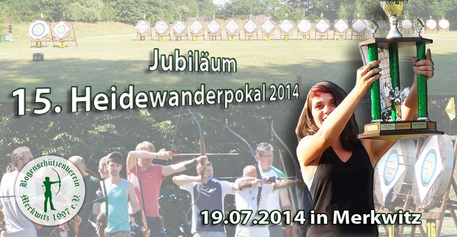 Jubiläum - 15. Heidewanderpokal am 19.07.2014 in Merkwitz bei Lutherstadt-Wittenberg