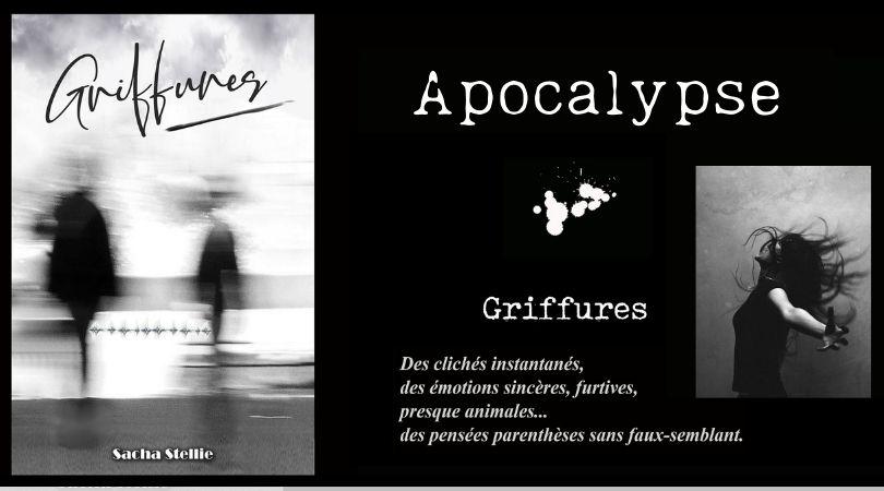 "Apocalypse, extrait de ""Griffures"""
