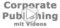 Unternehmensvideos im Corporate Publishing