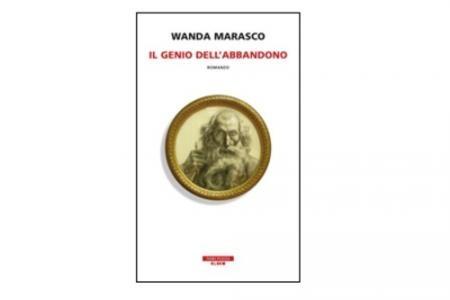 Il genio dell'abbandono di Marasco Wanda      Prezzo:  € 18,00     ISBN: 9788854508002     Editore: Neri Pozza [collana: Bloom]     Genere: Varia     Dettagli: p. 352