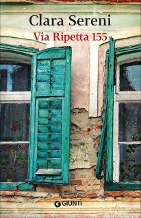 Via Ripetta 155 di Sereni Clara      Prezzo:  € 14,00     ISBN: 9788809993358     Editore: Giunti Editore [collana: Italiana]     Genere: Narrativa     Dettagli: p. 208