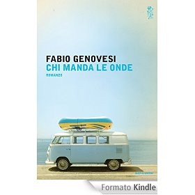 Chi manda le onde di Genovesi Fabio      Prezzo:  € 19,00     ISBN: 9788804634737     Editore: Mondadori [collana: Scrittori Italiani E Stranieri]     Genere: Varia     Dettagli: p. 391