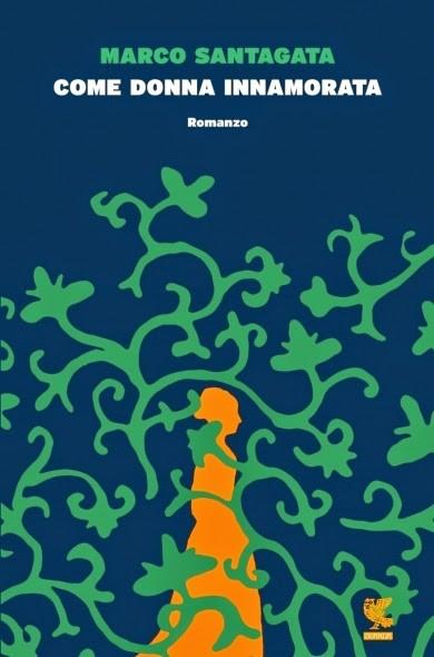 Come donna innamorata di Santagata Marco      Prezzo:  € 16,50     ISBN: 9788823510821     Editore: Guanda [collana: Narratori Della Fenice]     Genere: Narrativa / Storica     Dettagli: p. 175