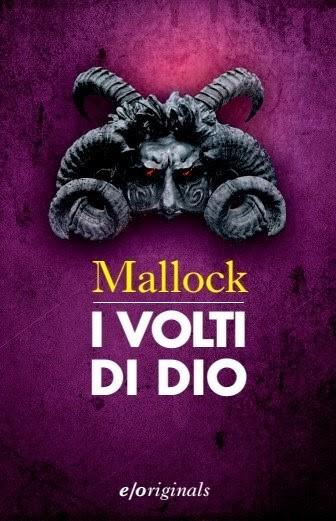 I volti di Dio di Mallock      Prezzo:  € 16,50     ISBN: 9788866325703     Editore: E/o [collana: Originals]     Genere: Gialli Thriller E Horror     Dettagli: p. 352