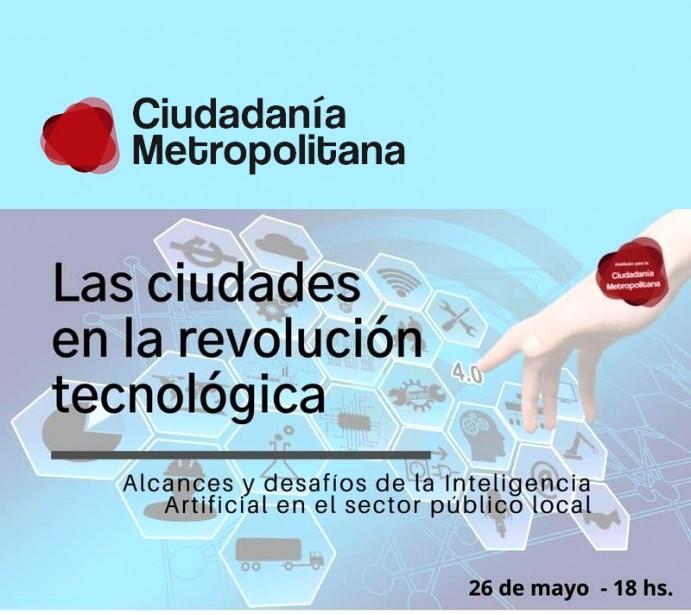"""Webinar: """"Las Ciudades en la revolución tecnológica"""""""