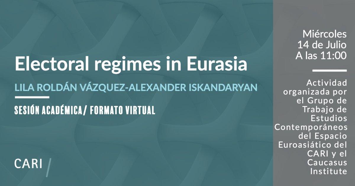 """Sesión académica: """"Régimen electoral en Euroasia"""""""