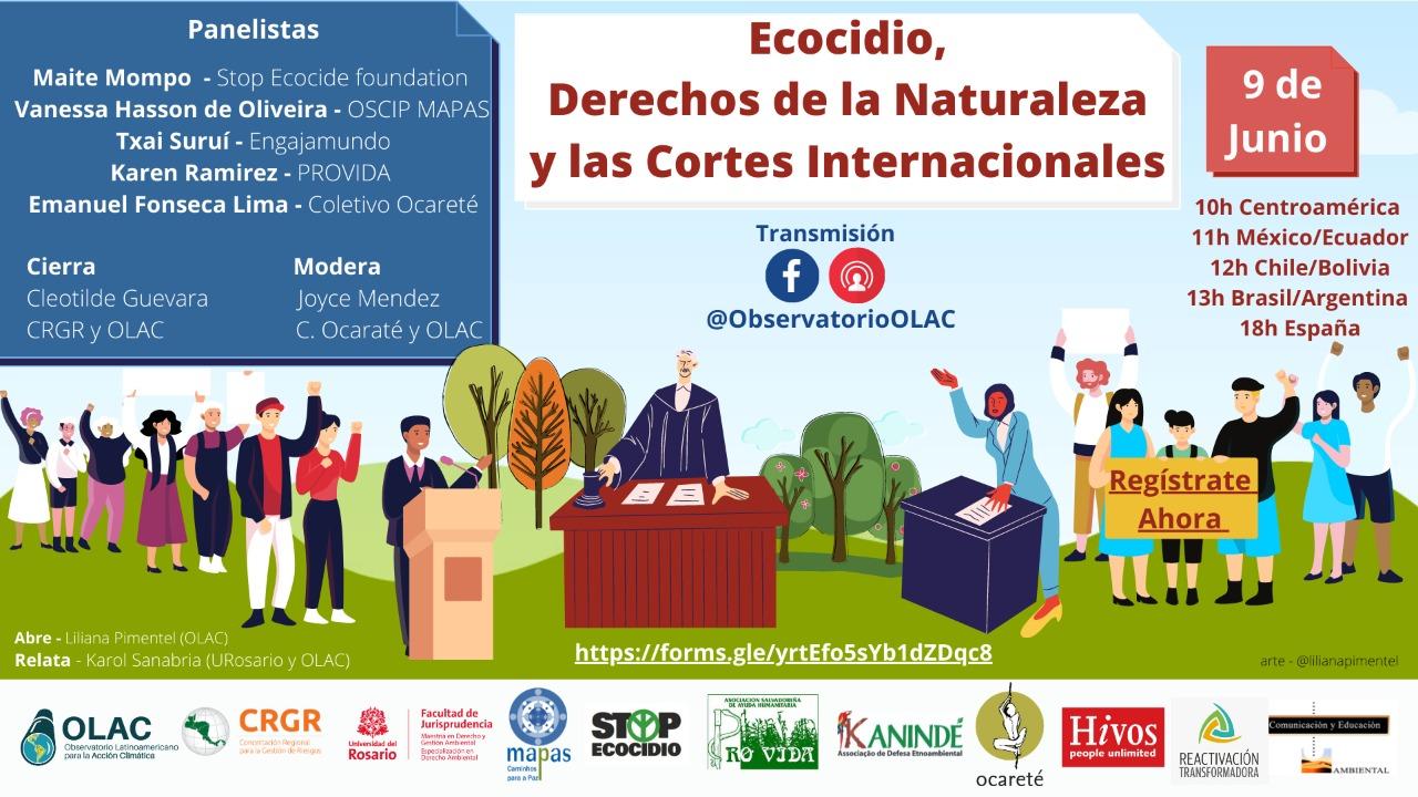 """Webinar: """"Ecocidio, Derechos de la Naturaleza y las Cortes Internacionales"""""""