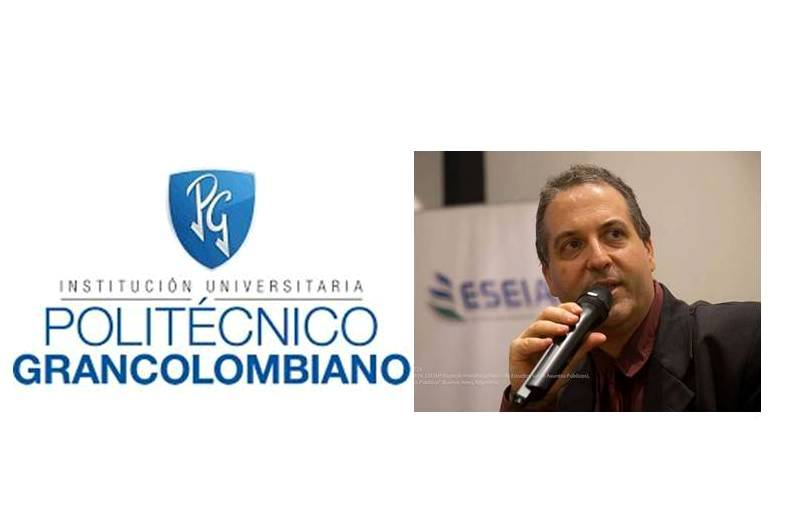 Invitación al Dr. Gustavo Di Paolo de la Institución Universitaria Politécnico Grancolombiano