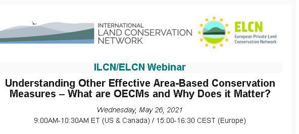 Webinar: Comprensión de otras medidas de conservación efectivas basadas en áreas: ¿Qué son las OECM y por qué son importantes?