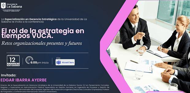 """Conferencia virtual: """"El rol de la estrategia en tiempos VUCA"""""""