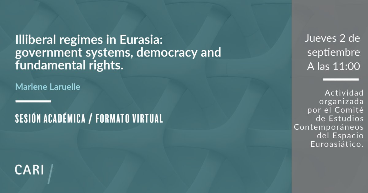 """Sesión académica: """"Illiberal regimes in Eurasia: government systems, democracy and fundamental rights"""""""