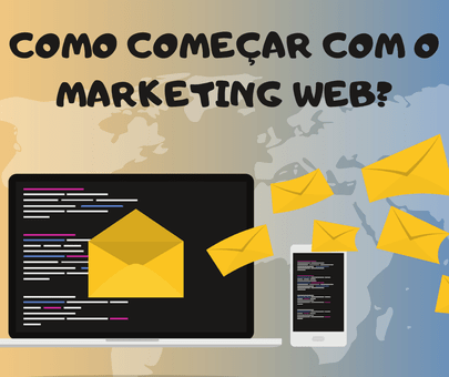 Como começar com o marketing web?