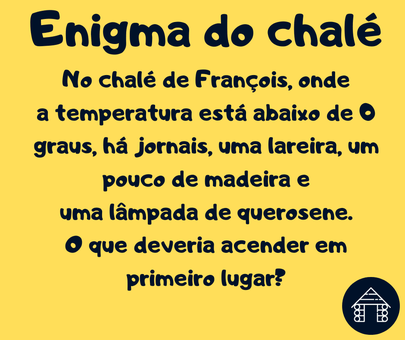 enigma do chalé