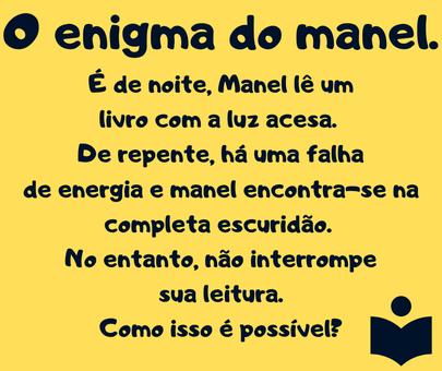 o enigma do Manel