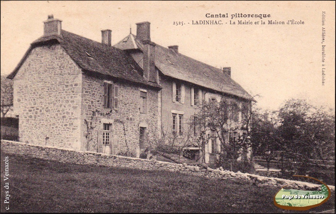 Mairie et maison d'école de Ladinhac - Ed. Allières.