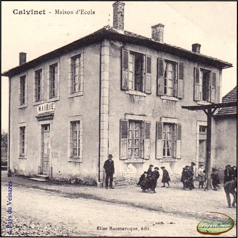 Mairie et école de Calvinet - Ed. Elise Boussaroque.