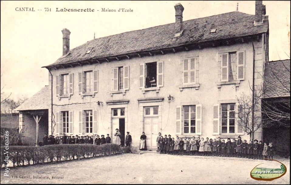Ecole de Labesserette - Ed. Veuve Gamel.