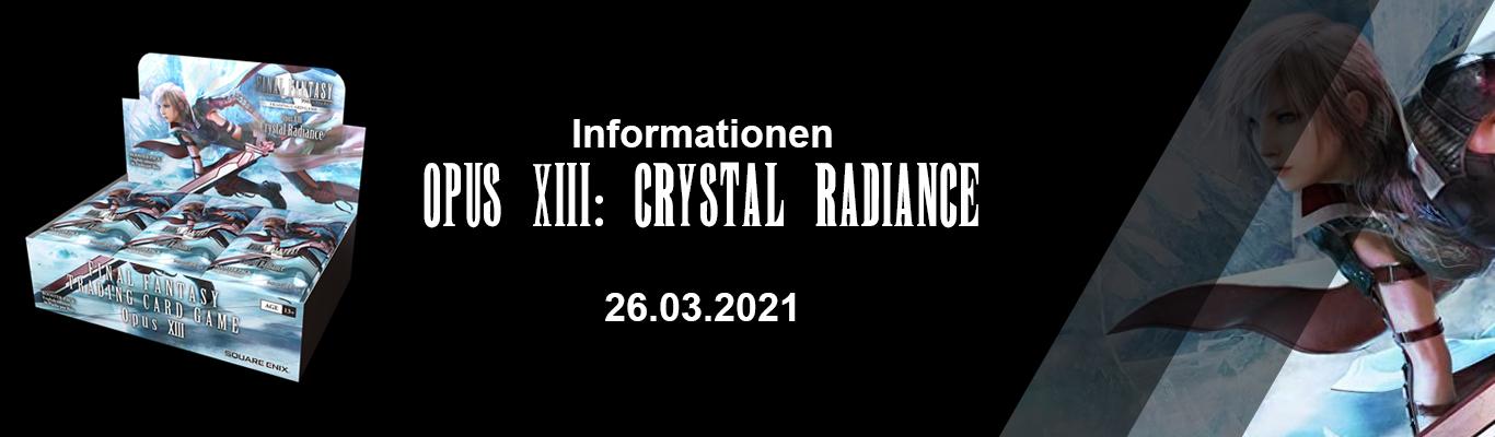 Opus XIII: Crystal Radiance