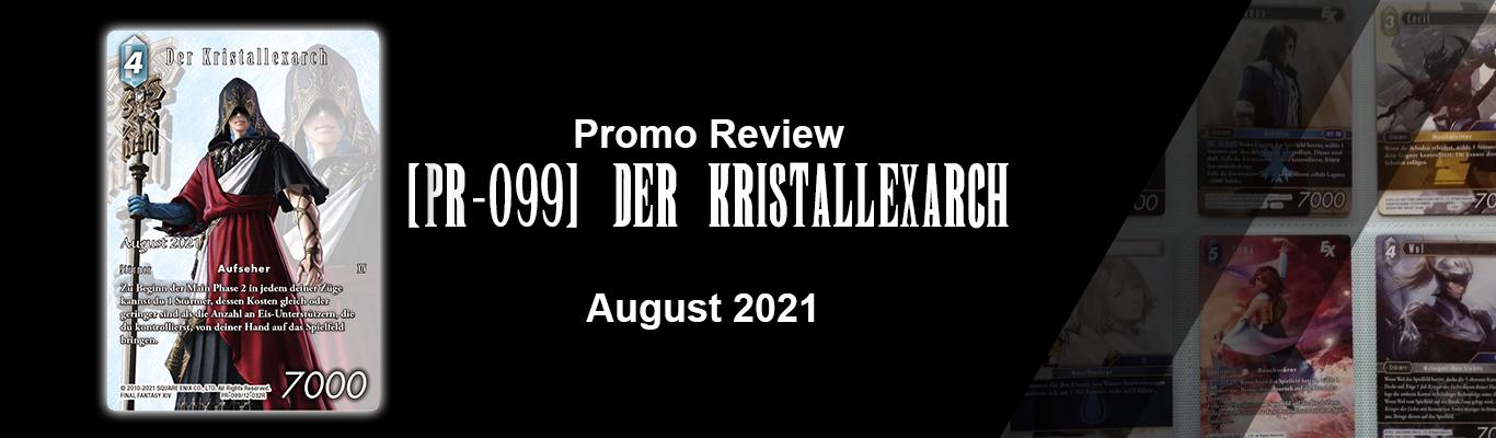 August 2021 Promo: [PR-099] Der Kristallexarch