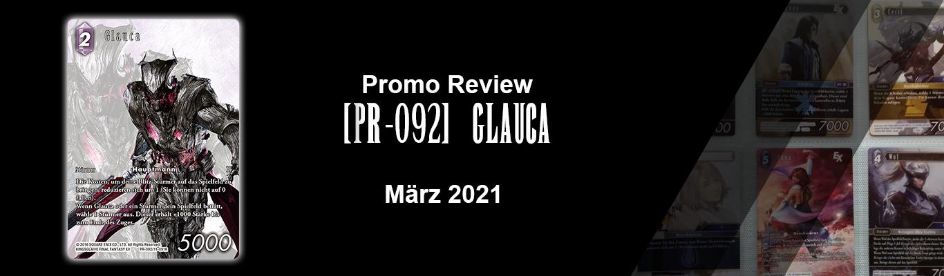 März 2021 Promo: [PR-092] Glauca