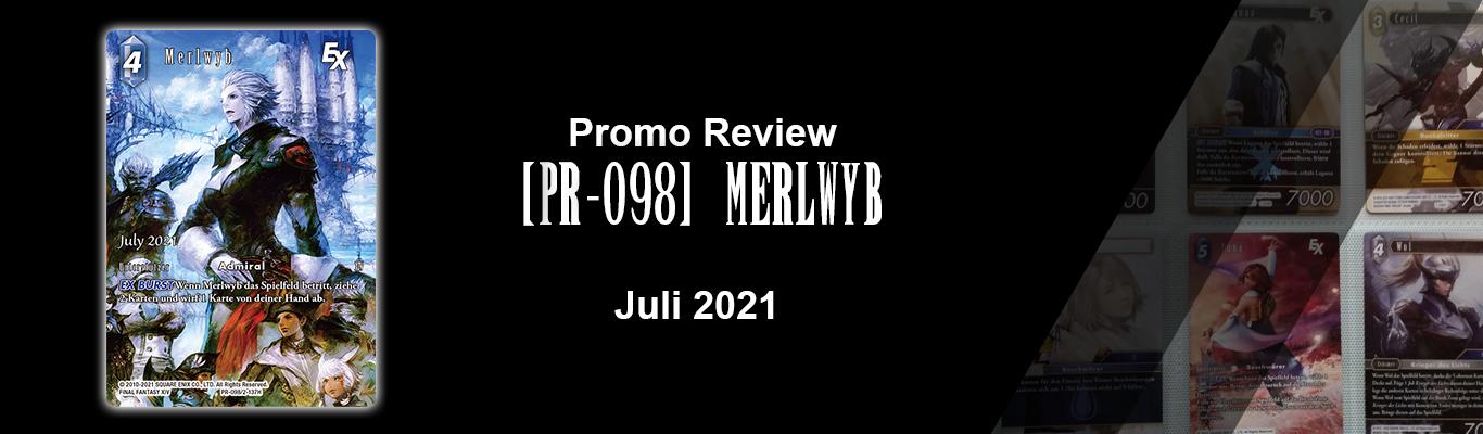 Juli 2021 Promo: [PR-098] Merlwyb