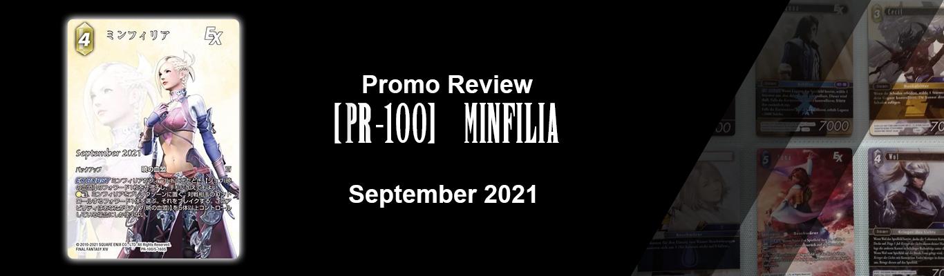 September 2021 Promo: [PR-100] Minfilia