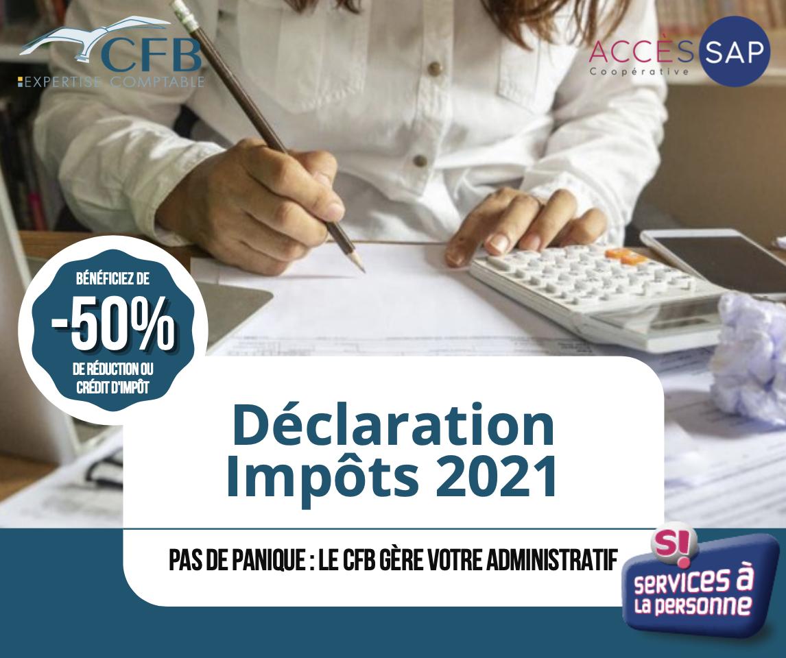 Déclaration Impôts 2021 : on s'en charge !
