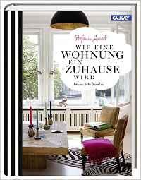 Wie eine Wohnung ein Zuhause wird, Stefanie Luxat, Wandelbar Wohnen