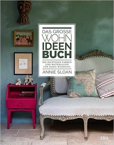 Das große Wohnideen-Buch, Die richtigen Farben und Materialien für jeden Wohnstil, Wandelbar Wohnen