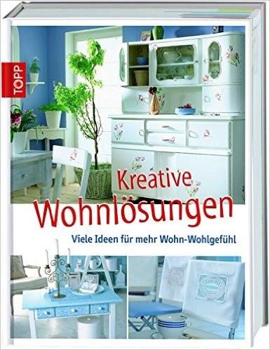 Kreative Wohnlösungen, Viele Ideen für mehr Wohn-Wohlgefühl, Wandelbar Wohnen