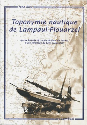 Les travaux de toponymie nautique ont pu également être publiés à l'échelle d'une commune, comme ça a été le cas pour Lampaul-Plouarzel en 2002. Ouvrage épuisé.