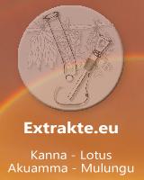 Extrakte.eu - Kanna - Lotus- Akuamma - Mulunug und mehr...