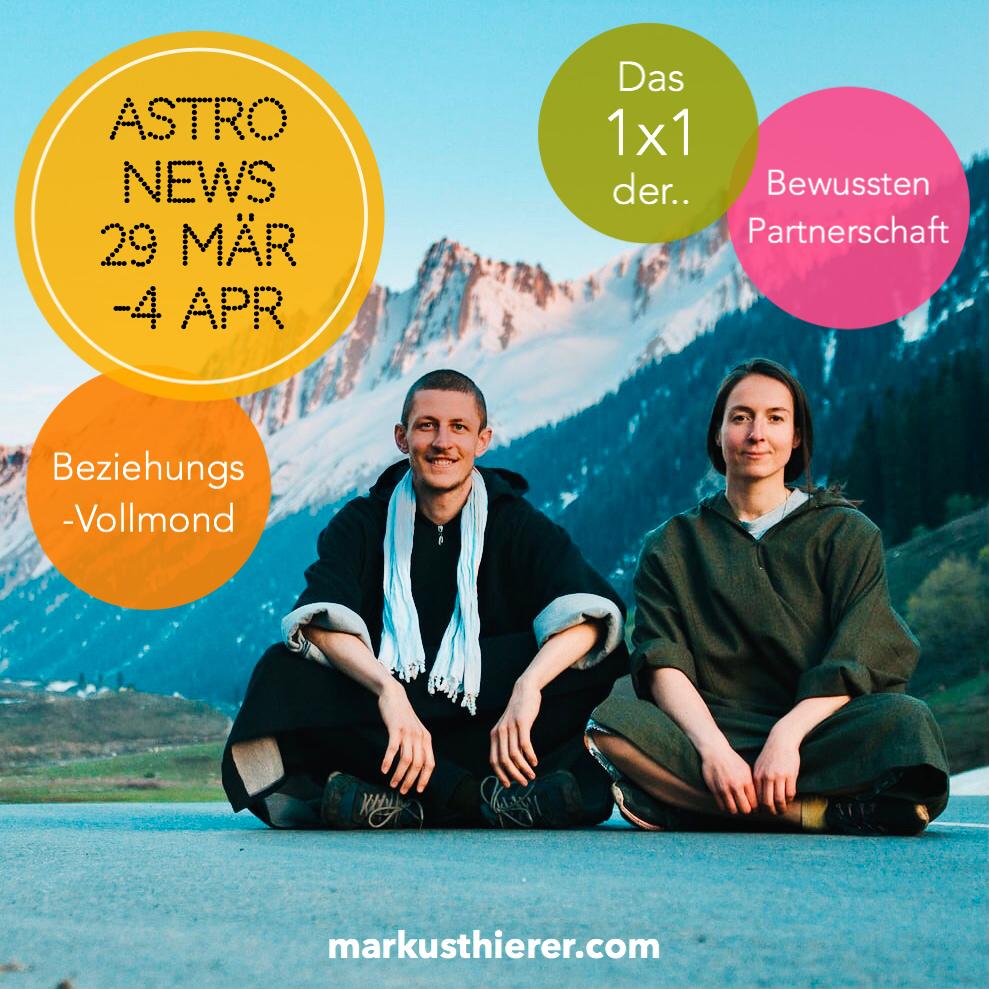 ASTROLOGISCHE VORHERSAGE 29. MÄRZ - 4. APRIL