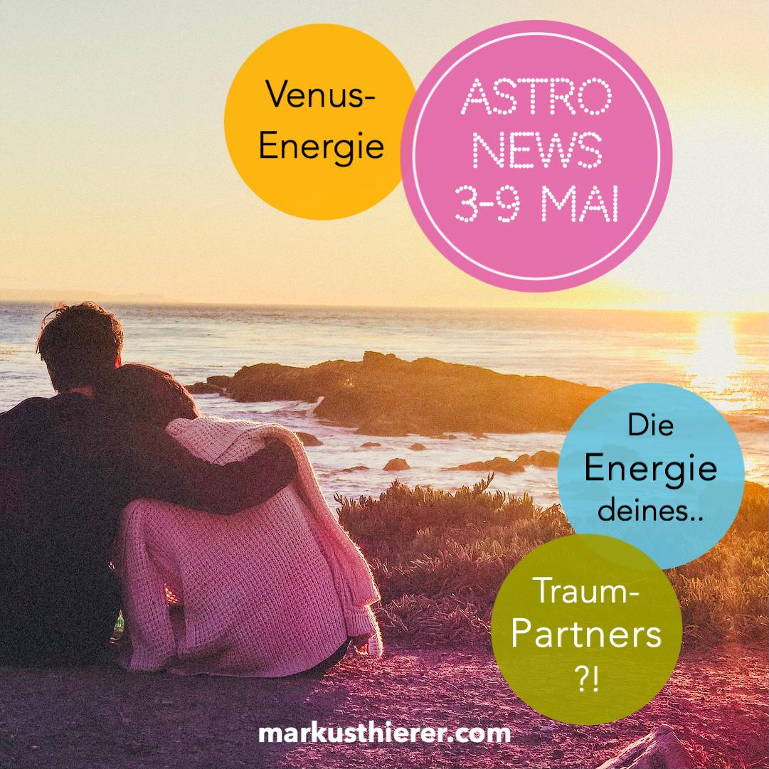 ASTROLOGISCHE VORHERSAGE 3.-9. MAI