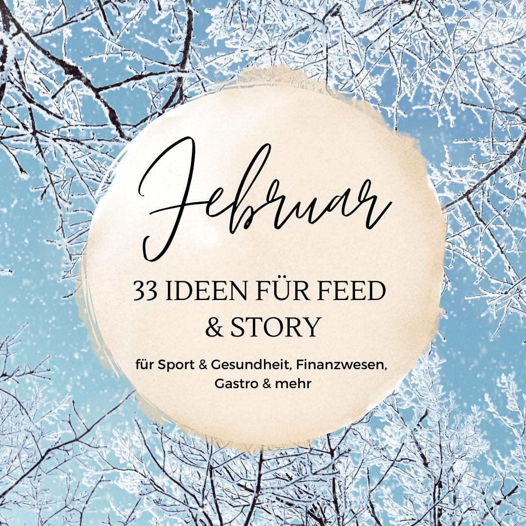 33 Content Ideen für Feed & Story im Februar