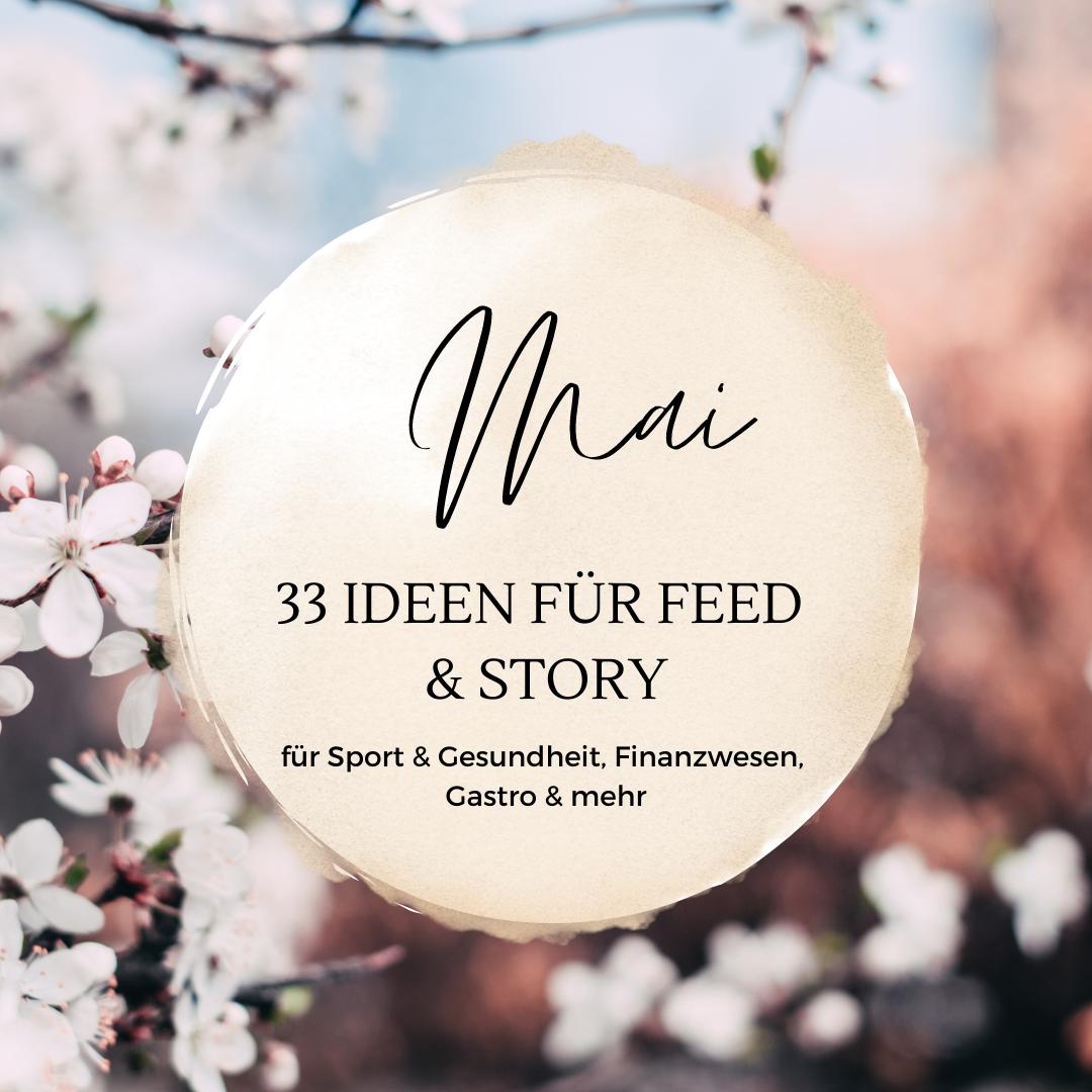 33 Content Ideen für Feed & Story im Mai