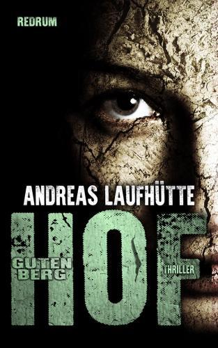 Andreas Laufhütte - Hof Gutenberg