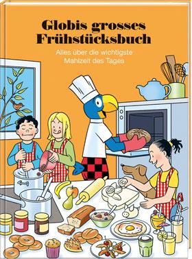 Globis grosses Frühstücksbuch 2017