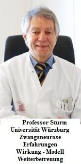 Professor Sturm - Universitätsklinik Würzburg Zwangsneurose Erfahrungen Wirkung - Weiterbetreuung