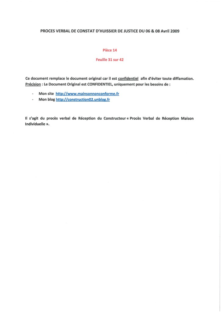 Pièce 14 Page 31/42 Constat d'huissier du 06 & 08 Avril 2009  voir site www.maisonnonconforme.fr