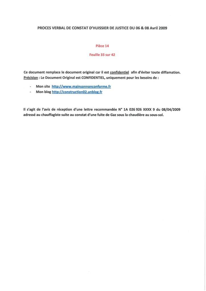 Pièce 14 Page 33/42 Constat d'huissier du 06 & 08 Avril 2009  voir site www.maisonnonconforme.fr