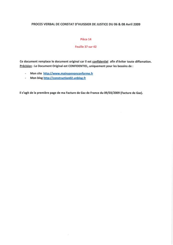 Pièce 14 Page 37/42 Constat d'huissier du 06 & 08 Avril 2009  voir site www.maisonnonconforme.fr