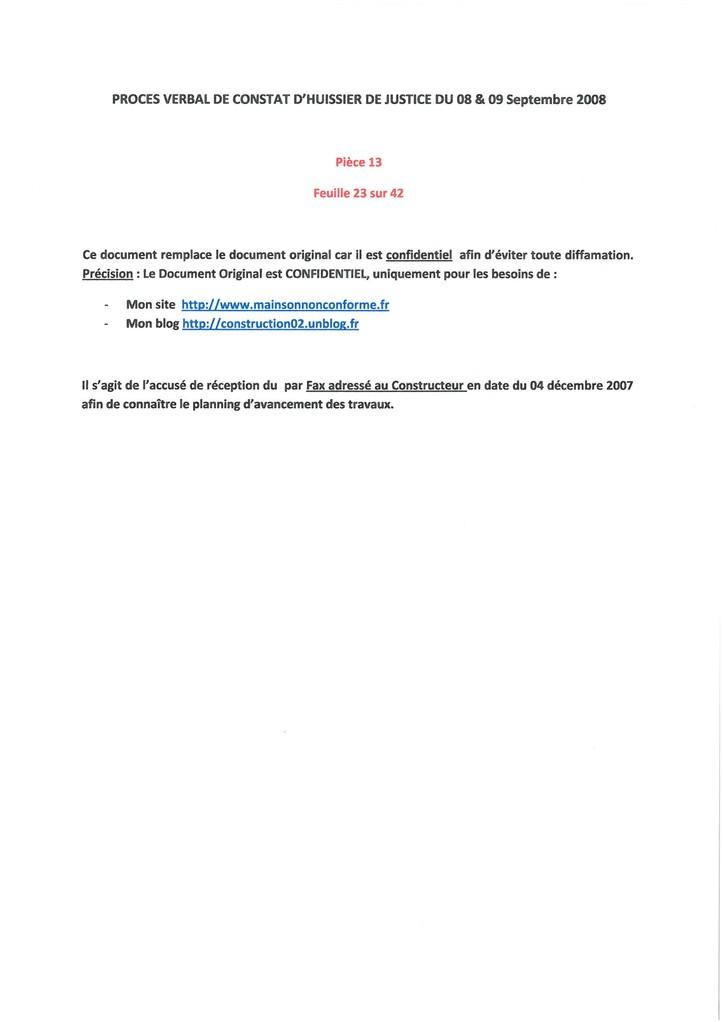 Pièce N° 13 page 23/42 Constat d'huissier du 8 & 9 Septembre 2008  voir site www.maisonnonconforme.fr