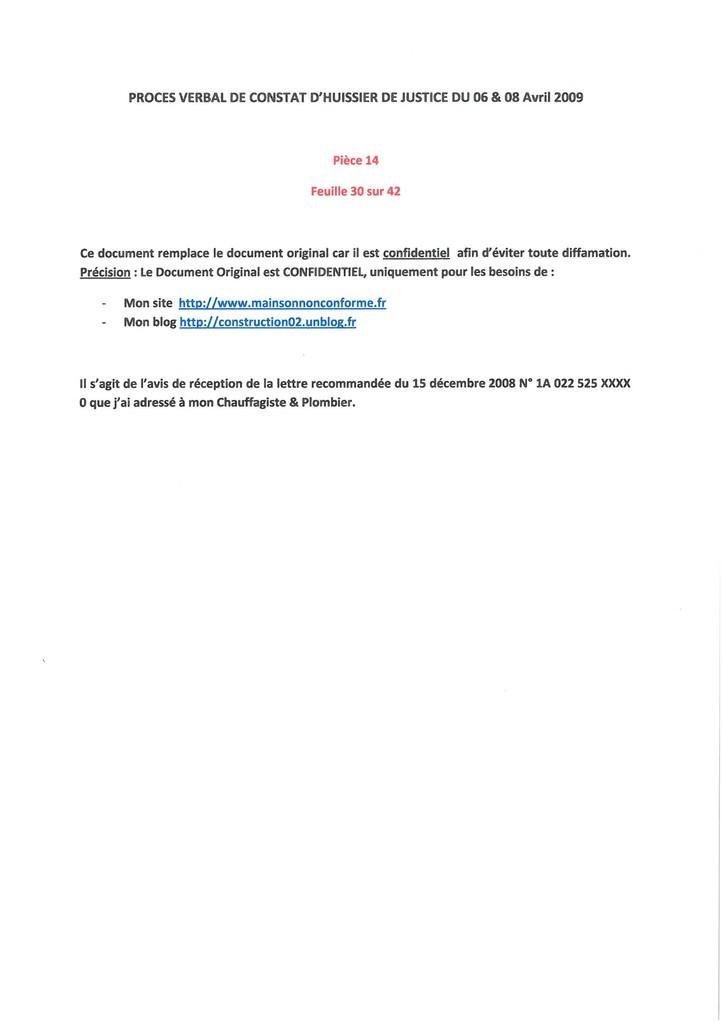 Pièce 14 Page 30/42 Constat d'huissier du 06 & 08 Avril 2009  voir site www.maisonnonconforme.fr