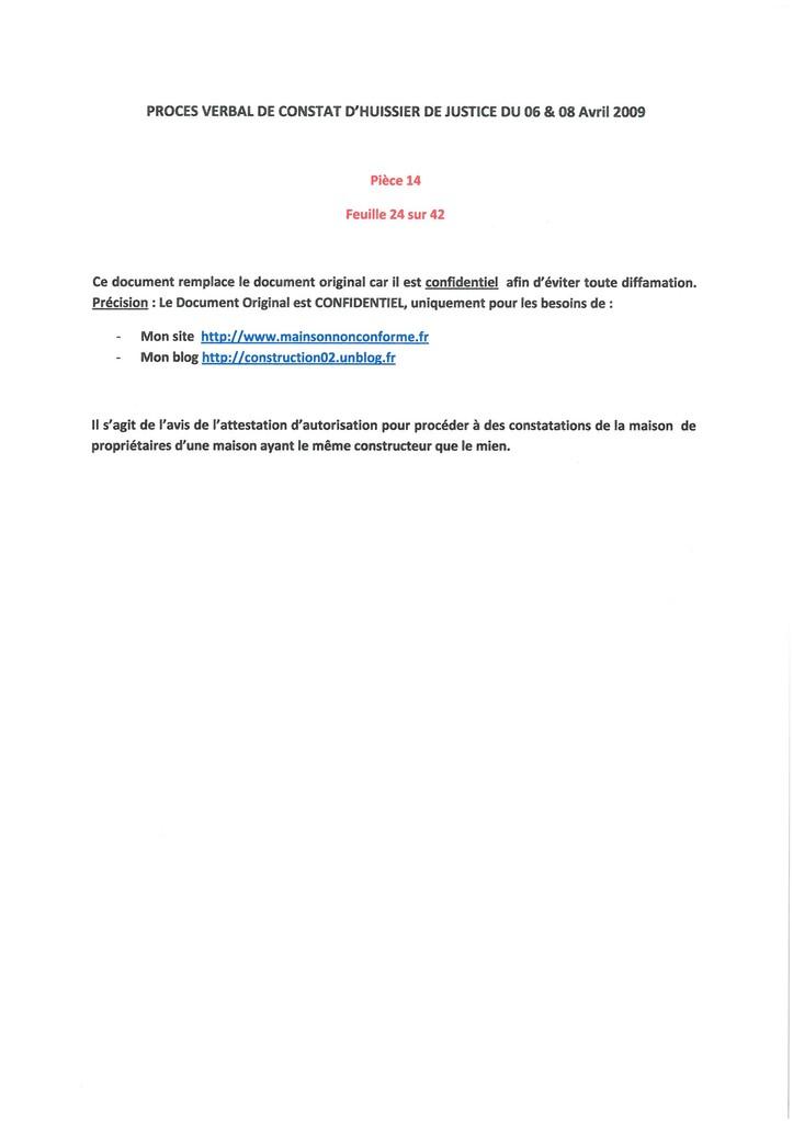 Pièce 14 Page 24/42 Constat d'huissier du 06 & 08 Avril 2009  voir site www.maisonnonconforme.fr