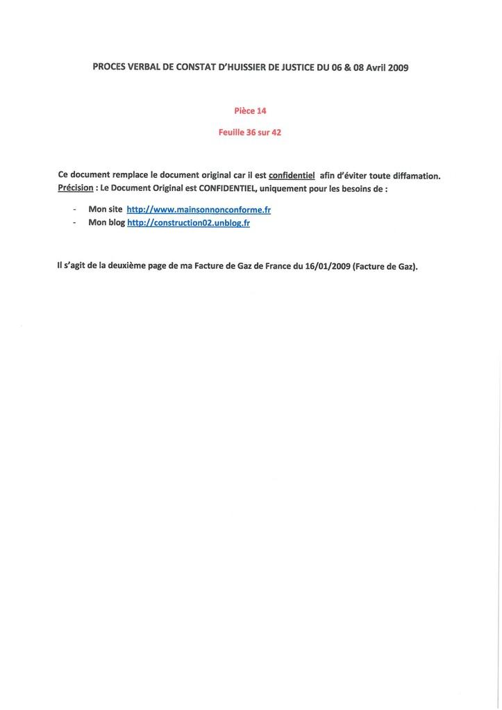Pièce 14 Page 36/42 Constat d'huissier du 06 & 08 Avril 2009  voir site www.maisonnonconforme.fr